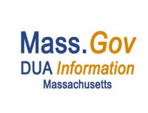 Massachusetts (Mass) DUA Information   Visit www.mass.gov
